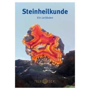 Steinheilkunde - Ein Leitfaden